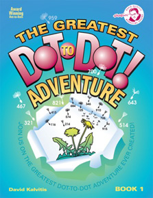 The Greatest Dot-to-Dot Adventure Book #1