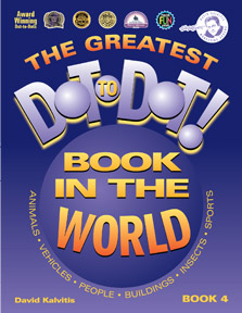 The Greatest Dot-to-Dot Book in the World: Book 4